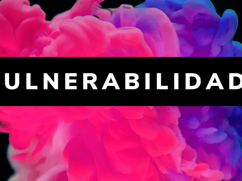 Por que a vulnerabilidade é tão importante para ter uma vida bem-sucedida?